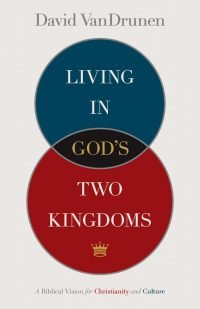 Living-in-Gods-two-Kingdoms