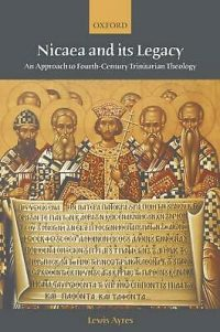Nicaea-and-Its-Legacy