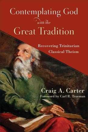 Contemplating God with the Great Tradition book cover